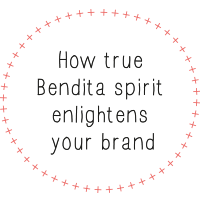 How true Bendita spirit enlightens your brand